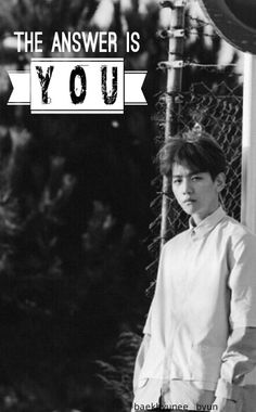 Baekhyun quotes: The answer is you