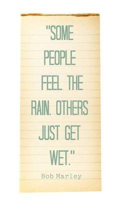 Einige fühlen den Regen, andere werden einfach nur nass