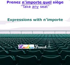 French Expressions with N'importe - Lawless French Grammar French Expressions, Idiomatic Expressions, French People, French Grammar, Teacher Boards, French Teacher, Adverbs, Learn French, French Language