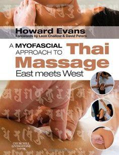 rspx a myofascial approach to thai massage e book east meets west.