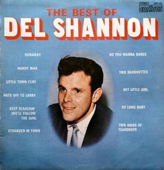 DEL SHANNON The Best Of 1966 Italian Issue Lp 33 Album Vinyl Record Music Pop Rock n Roll 60s 2870323 Beats 45 Records Free s&h