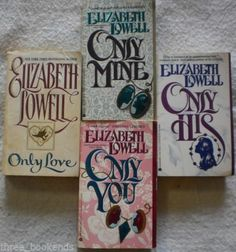 Elizabeth Lowell Complete Only Series Lot of 4 Only Love His You Mine $5.25