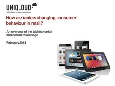 tablet-computing-in-consumer-retail by Uniqloud via Slideshare