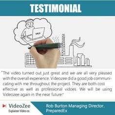 We believe in customer satisfaction and have made happy clients through our quality service. Here, is what Mr. Rob Burton of www.preparedex.com has to say about our service.  www.videozee.com