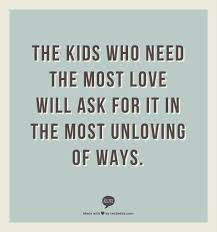 """""""Difficult"""" children are often just asking for love and attention. Love Children Quotes, Quotes For Kids, Quotes To Live By, Me Quotes, Raising Children Quotes, Raising Teenagers, Boss Quotes, Funny Quotes, Counseling Quotes"""