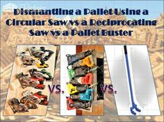 #CircularSaw, #DismantlingPallets, #PalletBuster, #PalletTutorial, #ReciprocatingSaw, #SeparatingPallets I've had many people suggest alternatives tomy original pallet dismantling technique. So, I decided to do a Pallet Dismantling Challenge: Reciprocating Saw Vs Circular Saw Vs Pallet Buster. This short video will demonstrate the good and bad sides
