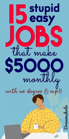 15 stupid-easy jobs that make $5000 monthly. #jobs #onlinejobs #easyonlinejobs #workfromhomejobs #easyjobs #highpayingjobs #parttimejobs #makemoney #makemoneyonline #extramoneyideas Earn Money From Home, Make Money Blogging, Make Money Online, Easy Online Jobs, Easy Jobs, Ways To Get Money, Way To Make Money, Successful Online Businesses, Making Extra Cash