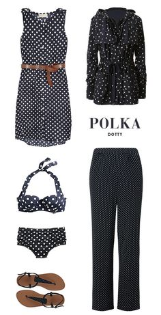 There is something about polkadots...mostly like the sleeveless dress.