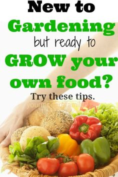 LETS GET HEALTHY!  Grow your own food naturally!!   Great tips for me…  new to gardening but ready to grow your own food.