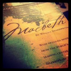tellmewhotobelieve:    One of the few books I actually enjoyed reading in high school #macbeth #shakespeare #classic #random #reading #instagood    Shakespeare Quotes
