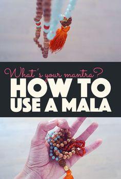 How to Use a Mala - What's your Mantra?  Mala beads, mala necklace, yoga, yogi, yoga every damn day, meditation, bliss, hippie, spiritual, prayer, buddha, buddhism, India, yoga practice, self love, mantra, self esteem, self confidence, body positivity