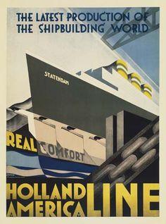 Holland America Line - The latest production of the shipbuilding world - 1928 - (Adriann Van't Hoff) -