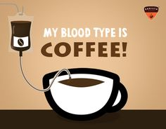 """Repin"" if yours is the same blood group! #coffee #coffeelovers"