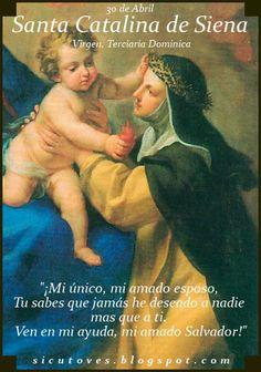 Como ovejas sin Pastor: SANTA CATALINA DE SIENA, VIRGEN, TERCIARIA DOMINIC...