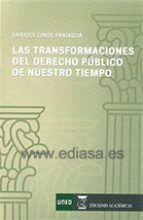 Las transformaciones del derecho público de nuestro tiempo / Enrique Linde Paniagua.    2ª ed.     UNED, 2016