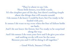 I love this poem from the Good Witch, Season 3 Finale. I think it would make a great poem for a wedding or to include in a card for a wedding or anniversary. Romantic Wedding Vows, Wedding Quote, Wedding Poems, Wedding Readings, Our Wedding, Dream Wedding, Wedding Decor, Good Witch Season 3, The Good Witch