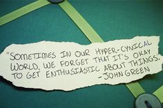 Sometimes in our hyper-cynical world, we forget that it's okay to get enthusiastic about things.