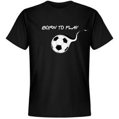 Soccer - Born to play