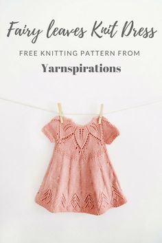 Fairy Leaves Knit Dress - Free Pattern from Yarnspirations! #knitting #knittingpattern #freeknittingpattern