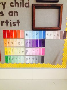 Incorporating literacy into al areas of the rooms. Paint samples in art area for example