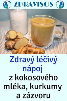 Zdravý léčivý nápoj z kokosového mléka, kurkumy a zázvoru #Zdravý #Zdravýléčivýnápoj #kokosového #mléka #kurkumy #zázvoru