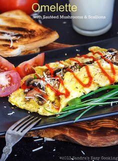 SANDRA'S EASY COOKING: Omelette with Sautéed Mushrooms & Scallions