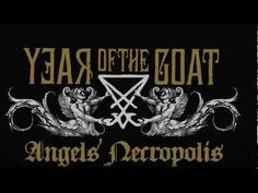 "Year Of The Goat - ""This Will Be Mine"" (taken from ""Angels' Necropolis"") - YouTube"