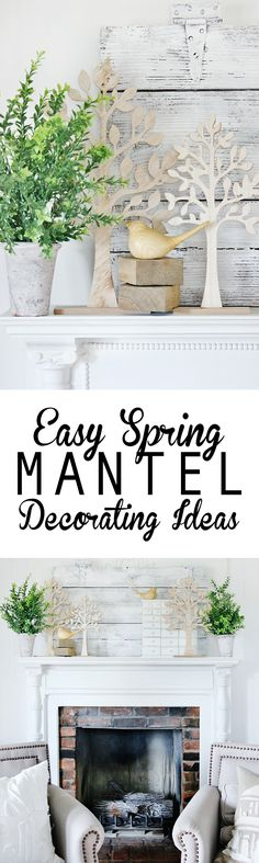Looking for easy spring mantel ideas. Add tulips or vintage architecture and dozens more ideas to help you get ready for spring.