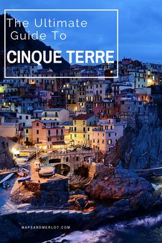 Guide to Cinque Terre, Italy - what to do, how to hike it, and unique photo ops!