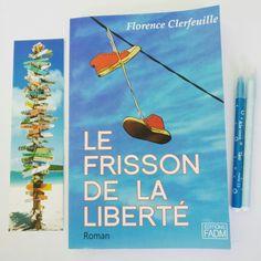 """- Lecture du jour : """"Le Frisson de la liberté"""" de Florence Clerfeuille"""