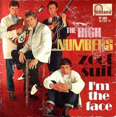 "THE HIGH NUMBERS ""zoot suit"" b/w ""I'm the face "" 1964 fontana picture sleeve. Keith Moon looks killer.boots,red laces,cuffed Levis and white jacket that's almost a Harrington. Rock & Pop, Rock N Roll, Vinyl Cover, Cover Art, Blue Soul, Roger Daltrey, British Rock, Thing 1, My Generation"