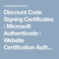 Discount Code Signing Certificates : Microsoft Authenticode : Website Certification Authority : Unknown Publisher : Free Digital Signature Algorithm : Server Security Digital Signature, Certificate, Microsoft, Software, Coding, Website, Free, Programming, Certificate Of Deposit