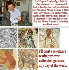 The so called 'Black' origins of every nation in history are etched permanently…