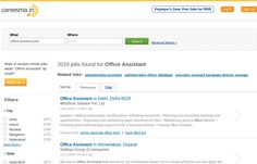 More than 2000 Office Assistant jobs are waiting for right candidates on Careesma.in an International job portal. http://www.careesma.in/jobs?q=office+assistant+jobs