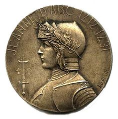 Joan of Arc - You have heard Her Name, Do you really know Her Story? Antique Medal Showing Joan of Arc with her coat of arms on front and her banner on the back Saint Joan Of Arc, St Joan, Jeanne D'arc, Anatomy Sculpture, Coin Art, Old Coins, Held, Coin Collecting, Coat Of Arms
