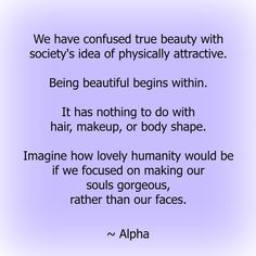 #whatreallymatters #soul #spirit #truebeauty #bodyimage #selflove #love #humanity #growth #empower