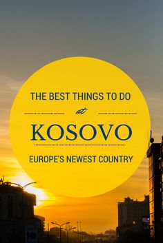 The best things to do and see in #Kosovo #Europe #Travel #Balkans #Photography