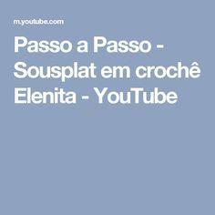 Passo a Passo - Sousplat em crochê Elenita - YouTube