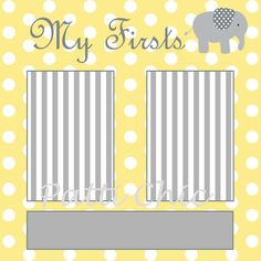Baby Firsts Premade Page 12x12 Yellow Gray & by PattiChicBoutique, $1.75