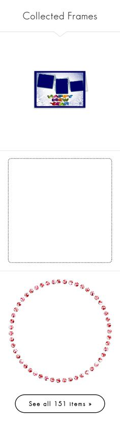 """""""Collected Frames"""" by andrea-pok on Polyvore featuring borders, picture frame, backgrounds, frames, cornici, white, fillers, effects, details and text"""