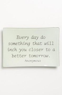 Closer to a better tomorrow.