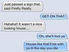 A Firefly Class House, Eh?http://meme-rage.tumblr.com