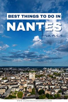 Planning to travel to France? Add Nantes to your France itinerary along with these incredible things to do in Nantes! I what to do in Nantes I where to go in France I places to go in France I France travel I travel in France I Nantes attractions I cities in France I Europe travel I places to go in Nantes I where to go in Nantes I destinations in France I things to go in France I what to see in Nantes I what to eat in Nantes I what to eat in France I Nantes things to do I #Nantes #France Paris Travel Guide, Europe Travel Tips, France Destinations, Travel Destinations, European Vacation, European Travel, France Travel, Vacation Places, Vacations