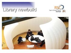 library-newbuild-trends-in-academic-library-design by JISC RSC Southeast via Slideshare