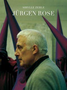 Jürgen Rose: ›Die Unbedingtheit der Phantasie‹ Ein Abend mit Sibylle Zehle, Sir Peter Jonas, Tilman Spengler, Dieter Dorn & Jürgen Rose (17.12.2014)  (Verlag für moderne Kunst)