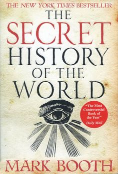 The Secret History of the World is another favorite read.