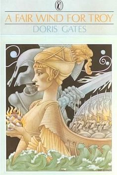 A Fair Wind for Troy (Greek Myths) by Doris Gates.  Ilustrations by Leo and Diane Dillon