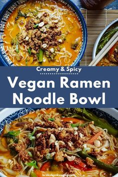 This vegan creamy ramen noodle bowl is spicy, tangy, and rich all at the same time. Prepare to take your ramen game to a whole new level with this recipe. #veganramen #ramennoodles Vegan Lunch Recipes, Vegan Meal Prep, Vegan Dinners, Vegan Ramen, Vegan Soups, Vegan Food, Ramen Noodle Bowl, Ramen Noodles, Vegan Ground Beef