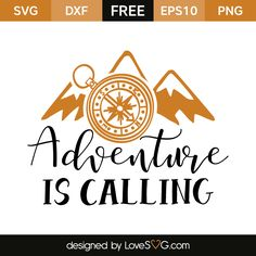 Free SVG, EPS, DXF and PNG files. adventure calling compass mountains