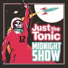Just the Tonic Comedy Club – Midnight Show   Comedy   Edinburgh Festival Fringe